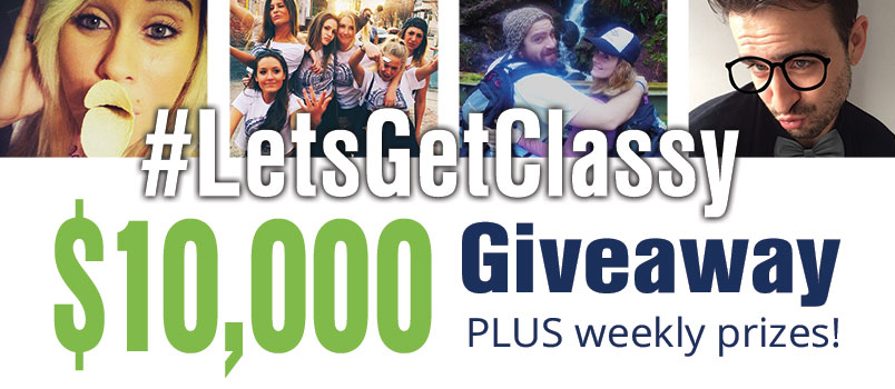 #LetsGetClassy $10,000 Giveaway