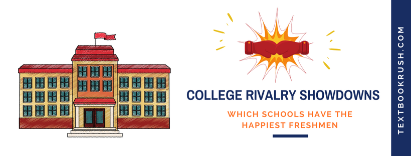 College Rivalry Showdown - Which Schools Have the Happiest Freshman