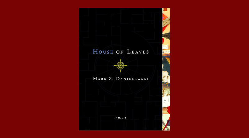 Book cover for House of Leaves by Mark Z. Danielewski