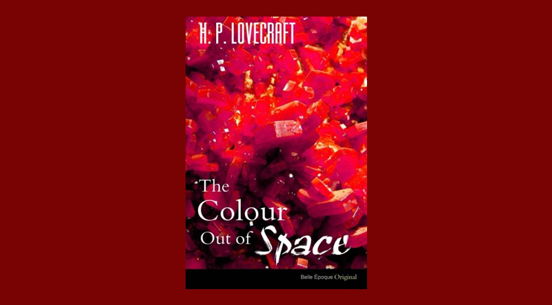 Book cover for The Colour Out of Space by H.P. Lovecraft