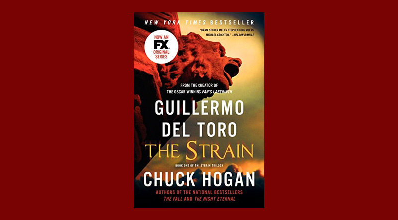 Book cover for The Strain by Guillermo Del Toro and Chuck Hogan