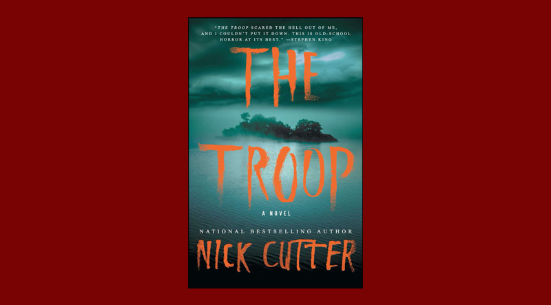 Book cover for The Troop by Nick Cutter