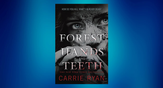 Book cover for The Forest of Hands and Teeth